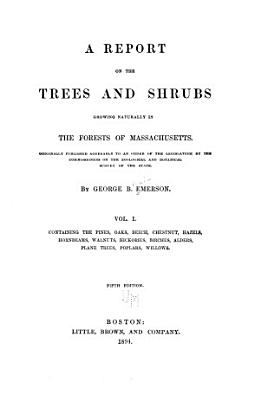 Containing the pines  oaks  beech  chestnut  hazels  hornbeams  walnuts  hickories  birches  alders  plane trees  poplars  willows   v 2  Containing the elms  ashes  locust  maples  lindens  magnolias  liriodendrons  and most of the shrubs PDF