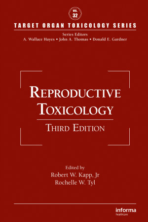 Reproductive Toxicology  Third Edition