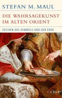 Die Wahrsagekunst im Alten Orient PDF