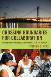 Crossing Boundaries For Collaboration Book PDF