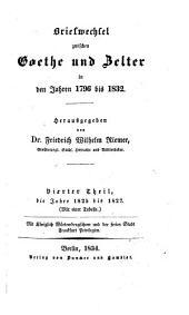 Briefwechsel zwischen Goethe und Zelter in den Jahren 1796 bis 1832: Band 4