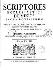 Scriptores ecclesiastici de musica sacra...: Volume 1