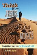 Think Like Jesus  Lead Like Moses Book