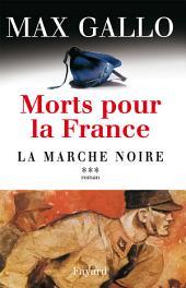 Morts pour la France, tome 3: La Marche noire