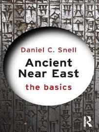 Ancient Near East The Basics