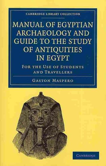 Manual of Egyptian Archaeology and Guide to the Study of Antiquities in Egypt PDF