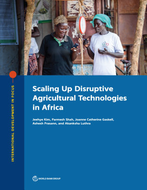 Scaling Up Disruptive Agricultural Technologies in Africa