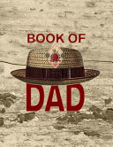Book of Dad  8 5x11 Lined Notebook with Vintage Pork Pie Hat for Your Hip Pop PDF