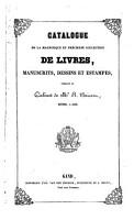 Catalogue de la magnifique et pr  cieuse collection de livres  manuscrits  dessins et estampes  formant le cabinet de Mr  R  Brisart        PDF