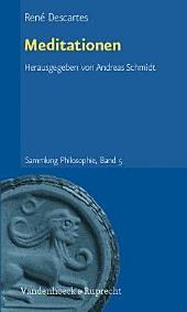 Meditationen: dreisprachige Parallelausgabe, Latein - Französisch - Deutsch