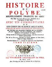 Histoire de Polybe nouvellement traduite du grec par dom Vincent Thuillier,... avec un commentaire, ou un corps de science militaire... par M. de Folard,...