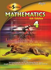 New Syllabus Mathematics Textbook 4: 6th Edition