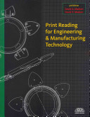 Print Reading for Engineering   Manufacturing Technology