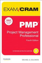 PMP Exam Cram: Project Management Professional, Edition 4