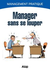 Manager sans se louper