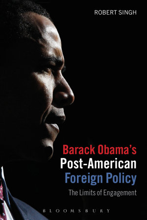 Barack Obama s Post American Foreign Policy PDF