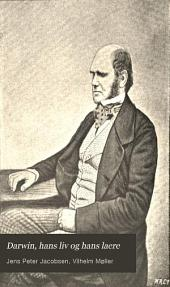 Darwin, hans liv og hans laere