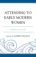 Attending to Early Modern Women PDF