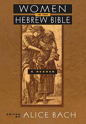 Women in the Hebrew Bible PDF