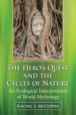 The Heroäó»s Quest and the Cycles of Nature