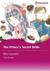 The Prince's Secret Bride: Harlequin Comics