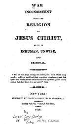 War Inconsistent With The Religion Of Jesus Christ Book PDF