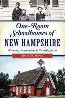 One-Room Schoolhouses of New Hampshire
