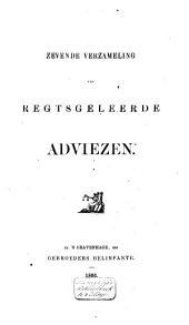 Regtsgeleerde adviezen: Volume 7