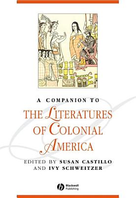 A Companion to the Literatures of Colonial America PDF