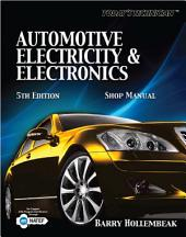 Today's Technician: Automotive Electricity and Electronics: Edition 5