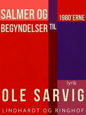 Salmer og begyndelser til 1980'erne