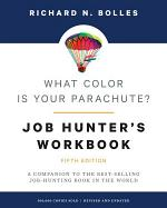 What Color Is Your Parachute? Job-Hunter's Workbook, Fifth Edition