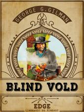 Blind vold