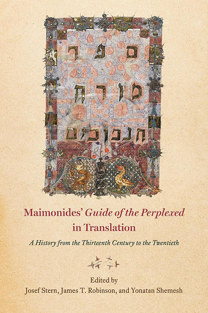 Maimonides's Guide of the Perplexed; in Translation