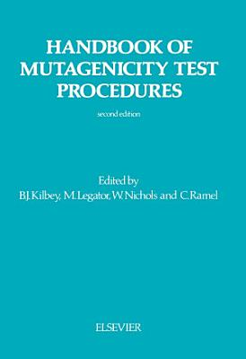 Handbook of Mutagenicity Test Procedures
