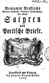 Benjamin Neukirch's ... Satyren und poetische Briefe. [Edited by J. C. Rasche.]