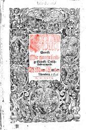 Biblia Das ist, Die gantze heilige Schrifft, Teutsch: Auffs neu zugericht