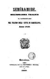 Semiramide: melodramma tragico da rappresentarsi nel teatro dell' città di Barcellona anno 1848