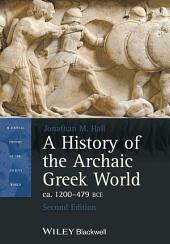 A History of the Archaic Greek World, ca. 1200-479 BCE: Edition 2