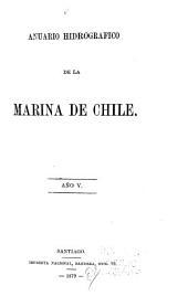 Anuario hidrográfico de la Marina de Chile: Volumen 5