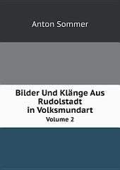 Bilder Und Kl?nge Aus Rudolstadt in Volksmundart