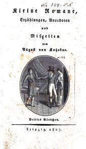 Kleine Romane: Erzählungen, anecdoten und miscellen, Band 3