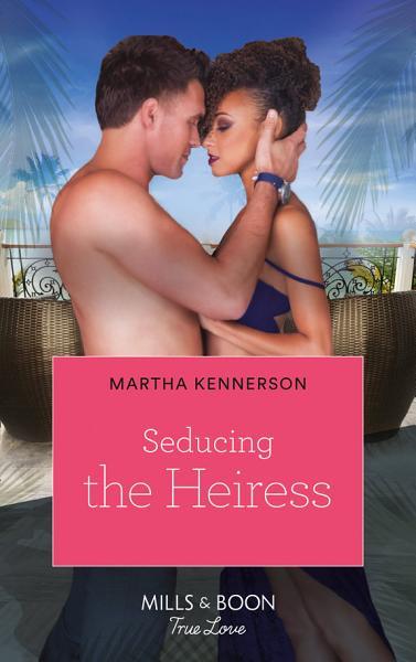 Seducing The Heiress The Blake Sisters Book 2