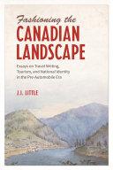 Fashioning the Canadian Landscape