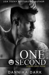 One Second (Seven Series #7)