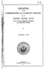 Register of the commissioned and warrant officers of the United States navy and Maine corps: Volume 1919