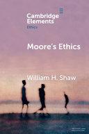 Moore's Ethics