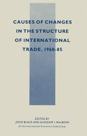 Causes of Changes in the Structure of International Trade, 1960-85