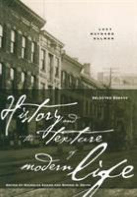 History and the Texture of Modern Life PDF