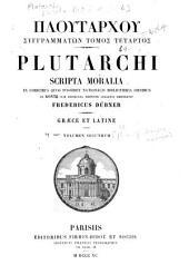 Ploutarchos Syngrammatōn tomos 1-[5]: Ploutarchou Syngrammatōn tomos 4.